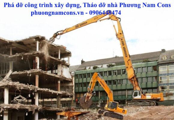 Phá dỡ công trình xây dựng Phương Nam Cons