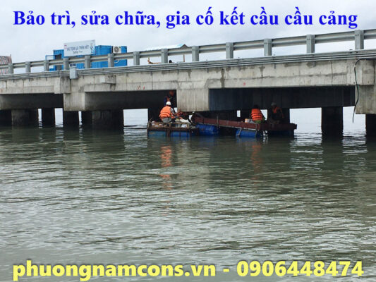 Bảo Trì, Sửa chữa, Gia Cố Kết Cấu Cầu Cảng